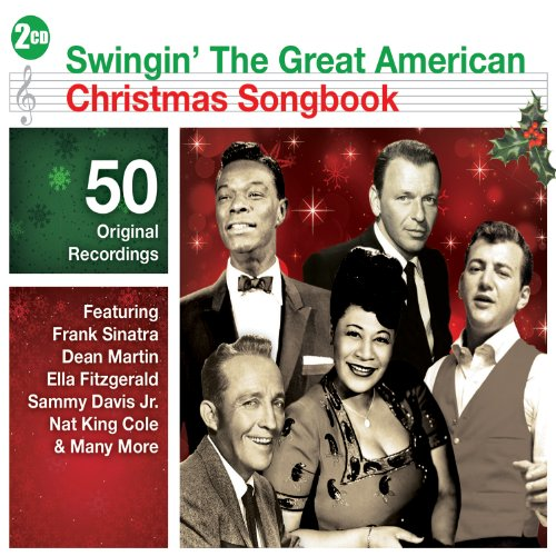 Various Artists - Swingin' The Great American Christmas Songbook