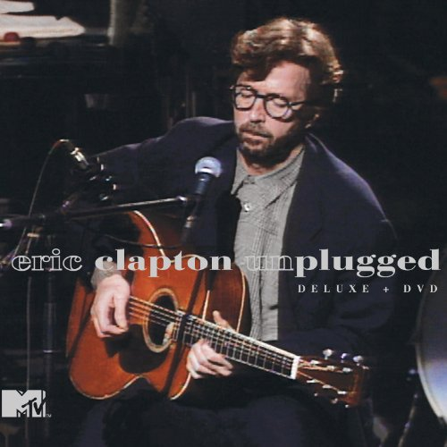 Eric Clapton - Unplugged (Expanded & Remastered) By Eric Clapton