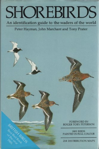 Shorebirds - An Identification Guide to the Waders of the World By Peter Hayman