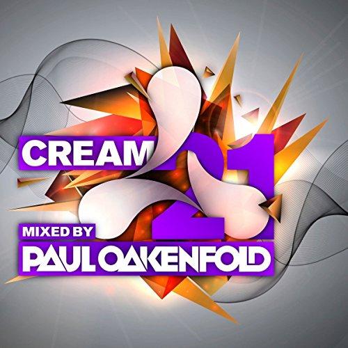 Oakenfold Cream 21 By Paul Oakenfold