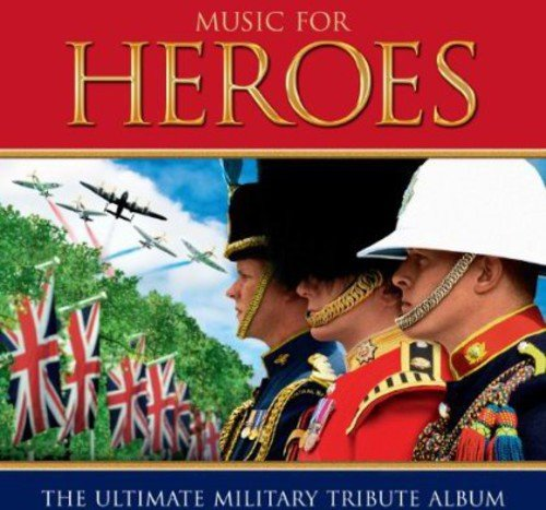Various Artists - Music for Heroes