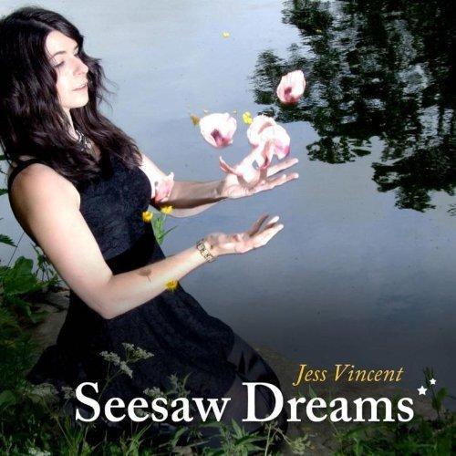 Jess Vincent - Seesaw Dreams By Jess Vincent