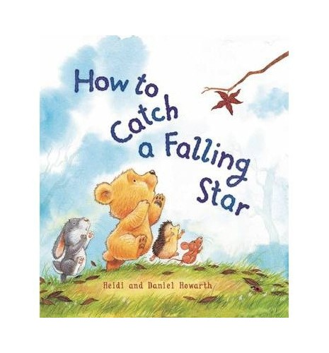 [( How to Catch a Falling Star )] [by: Heidi Howarth] [Jan-2011] By Heidi Howarth