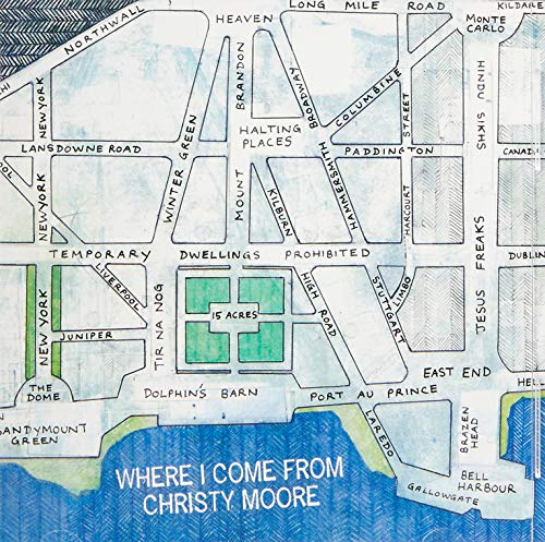 Christy Moore - Where I Come From By Christy Moore