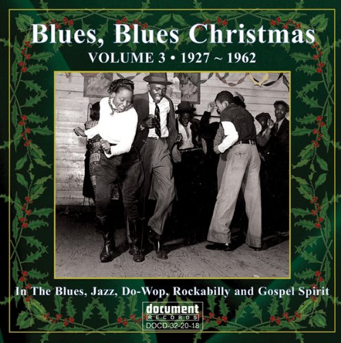 Various Artists - Blues Blues Christmas, Vol. 3 By Various Artists