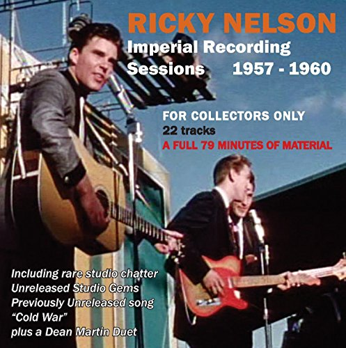 Ricky Nelson - The Imperial Recording Sessions 1957-1960