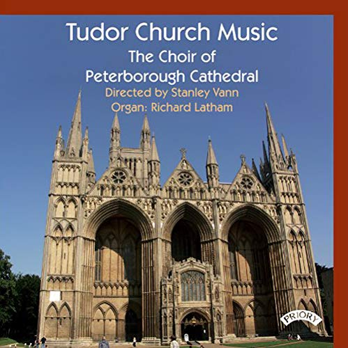 The Choir of Peterborough Cathedral - Tudor Church Music