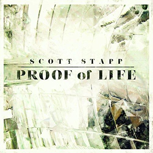 Scott Stapp - Proof Of Life By Scott Stapp