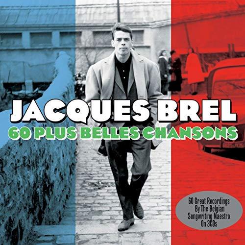 Jaques Brel - 60 Plus Belles Chanson By Jaques Brel