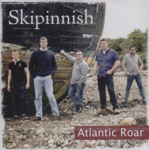 Skipinnish - Atlantic Roar By Skipinnish