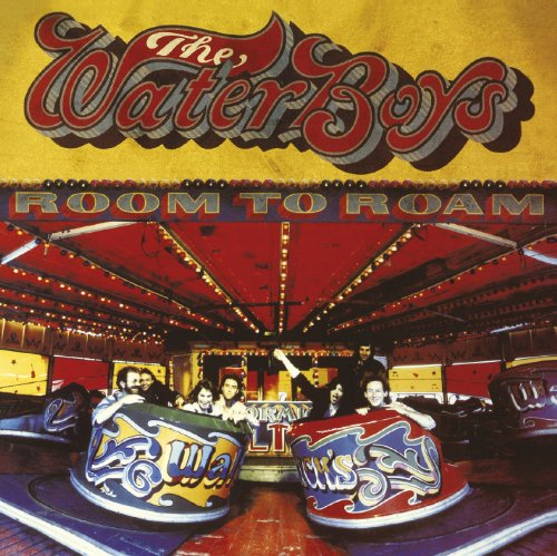 The Waterboys - Room To Roam By The Waterboys