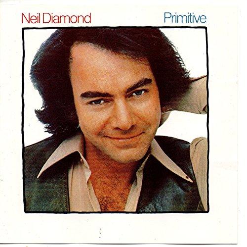 Neil Diamond - Primitive
