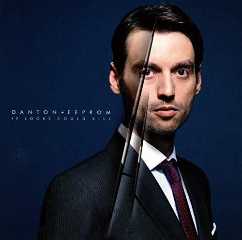 Danton Eeprom - If Looks Could Kill