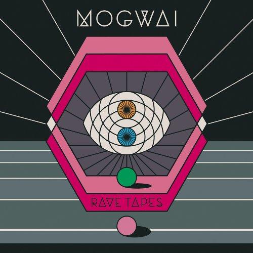 Mogwai - Rave Tapes (Dig) By Mogwai
