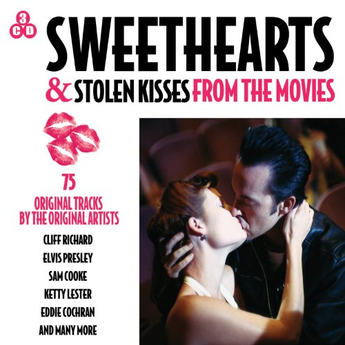 Various Artists - Sweethearts & Stolen Kisses - From the Movies By Various Artists