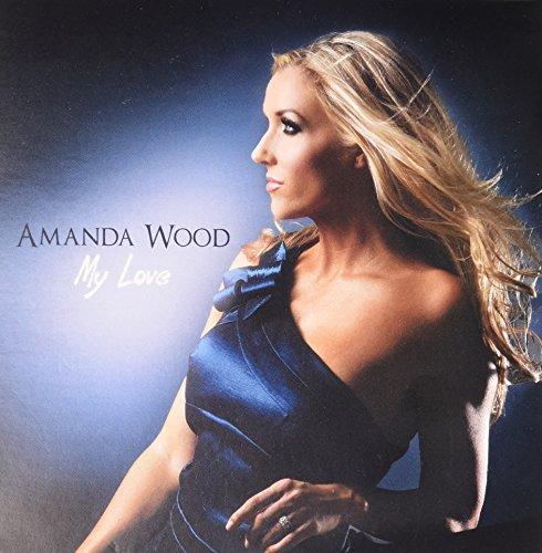 Amanda Wood - My Love