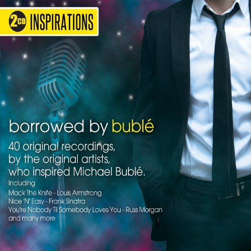 Various Artists - Inspirations: Borrowed By Bublé
