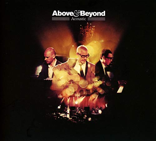Above & Beyond - Acoustic By Above & Beyond