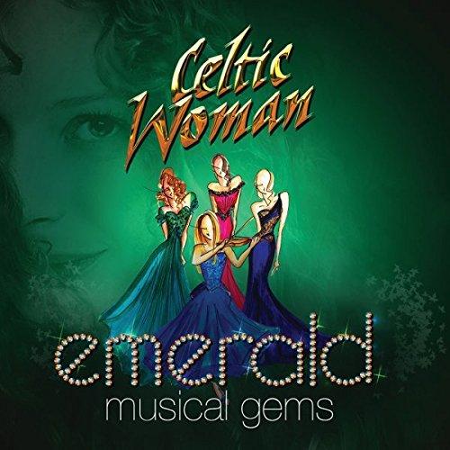 Emerald: Musical Gems - Celtic Woman By Emerald: Musical Gems