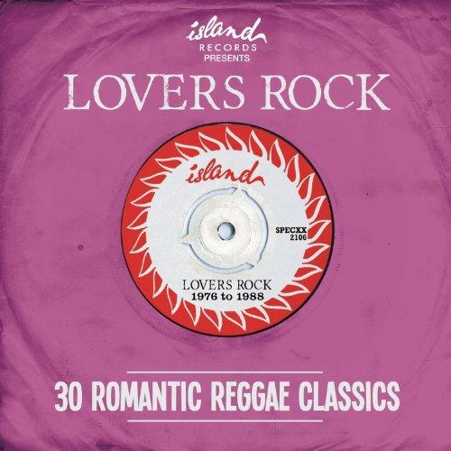 Island Presents Lovers Rock: 30 Romantic Reggae Classics By Various Artists