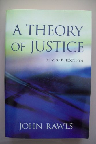A Theory of Justice by Rawls, John Published by Belknap Press 2nd (second) edition (1999) Paperback By John Rawls