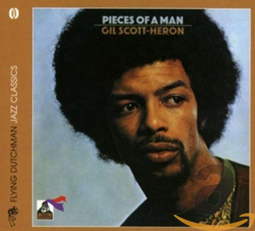Gil Scott-Heron - Pieces of a Man By Gil Scott-Heron