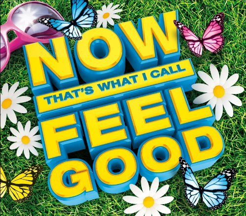 Various Artists - NOW That's What I Call Feel Good By Various Artists