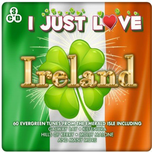 Various Artists - I Just Love Ireland By Various Artists
