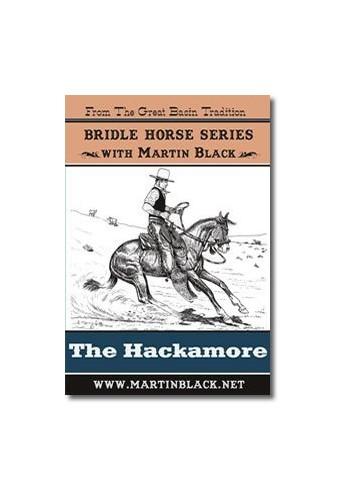 Martin Black: The Bridle Series; Hackamore