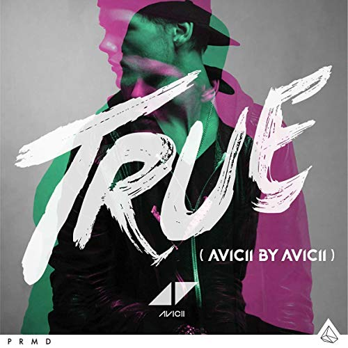 TRUE (Avicii By Avicii) By Avicii