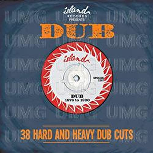 Island Presents Dub: 38 Hard and Heavy Dub Cuts By Various Artists