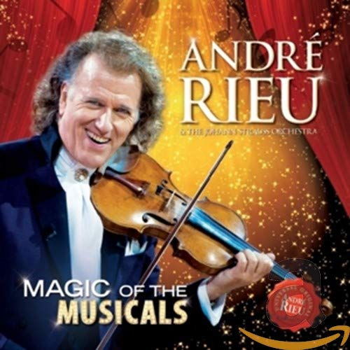 Andr Rieu - Magic Of The Musicals By Andr Rieu