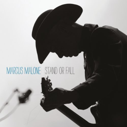 Stand Or Fall By Marcus Malone