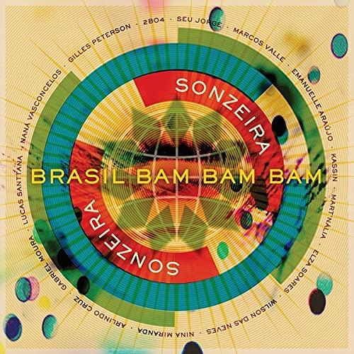 Sonzeira - Brasil Bam Bam Bam By Sonzeira