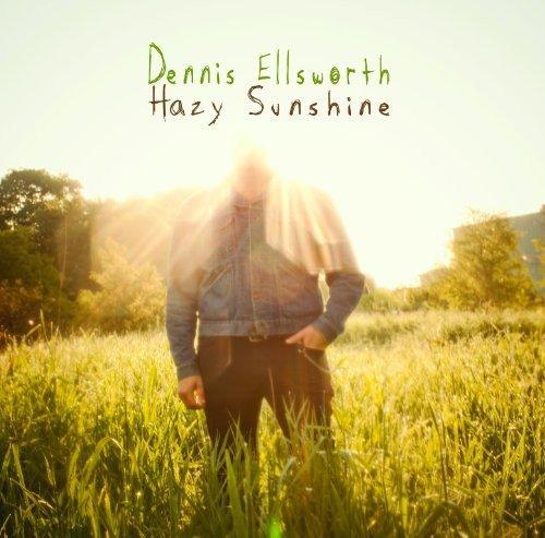 Dennis Ellsworth - Hazy Sunshine By Dennis Ellsworth