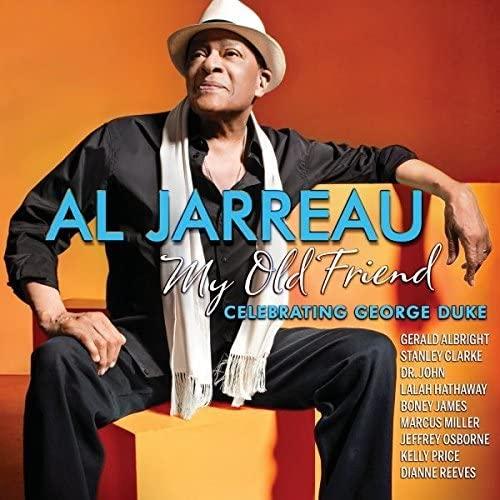 Al Jarreau - My Old Friend: Celebrating George Duke By Al Jarreau