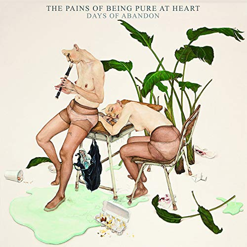 The Pains Of Being Pure At Heart - Days Of Abandon By The Pains Of Being Pure At Heart