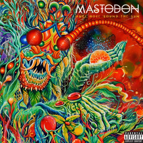 Mastodon - Once More 'Round The Sun By Mastodon