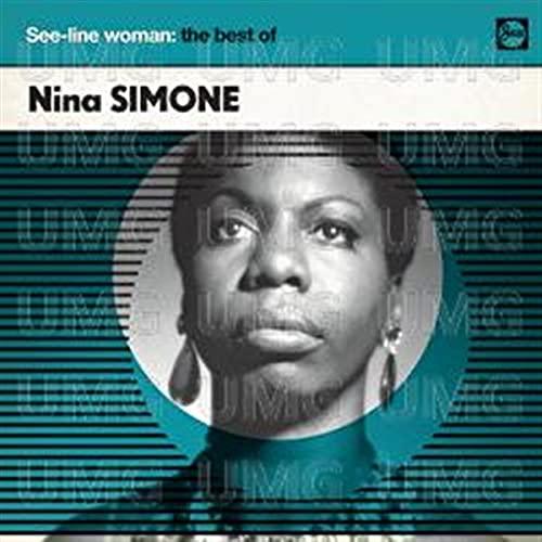 Nina Simone - See-Line Woman: The Best Of Nina Simone