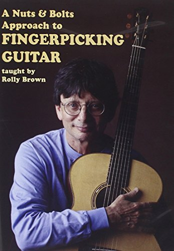 Rolly Brown - A Nuts and Bolts Approach to Fingerpicking