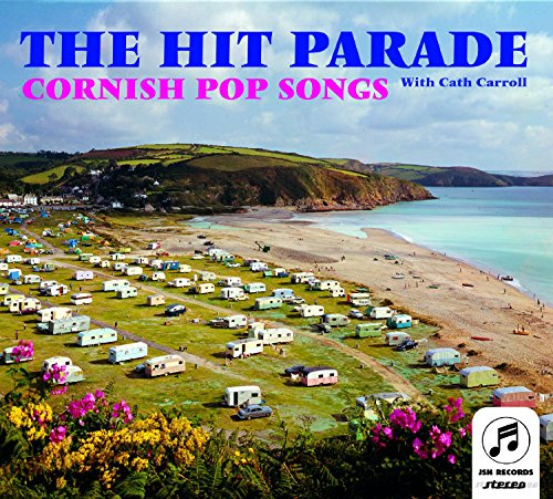 Hit Parade, The - Cornish Pop Songs By Hit Parade, The