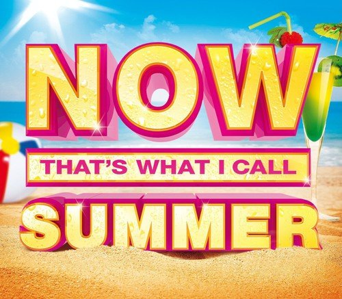 Various Artists - Now That's What I Call Summer By Various Artists
