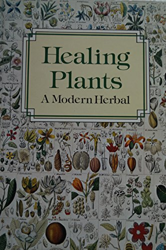 Healing Plants By William A.R. Thomson