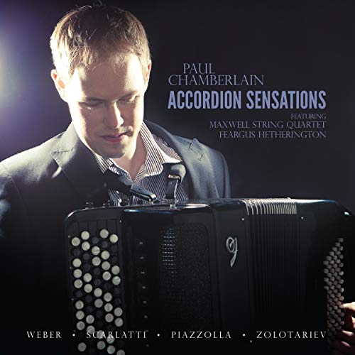 Paul Chamberlain - Accordion Sensations By Paul Chamberlain