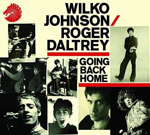 Roger Daltrey - Going Back Home By Roger Daltrey