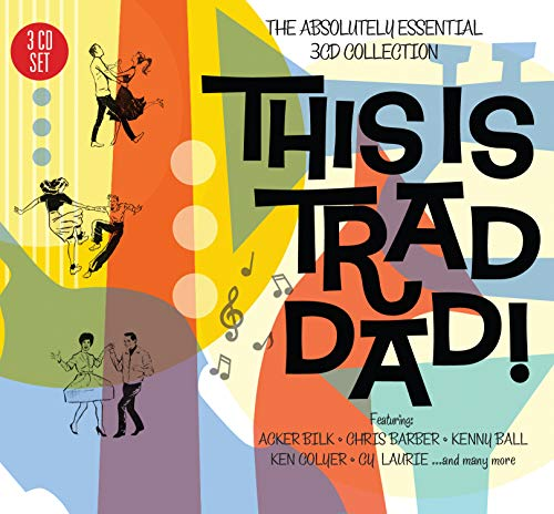 Various Artists - This Is Trad Dad! - The Absolutely Essential 3 CD Collection
