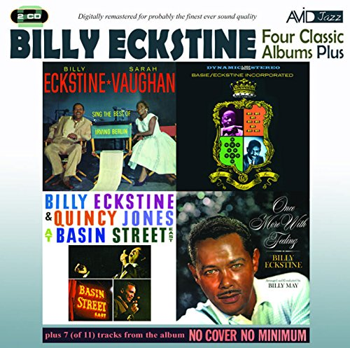 Billy Eckstine - Four Classic Albums Plus (Sarah Vaughan And Billy Eckstine Sing The Best Of Irving By Billy Eckstine