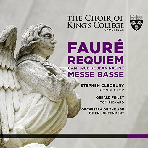 Orchestra of the Age of Enlightenment - Faure: Requiem (The Choir of King's College, Cambridge) By Orchestra of the Age of Enlightenment