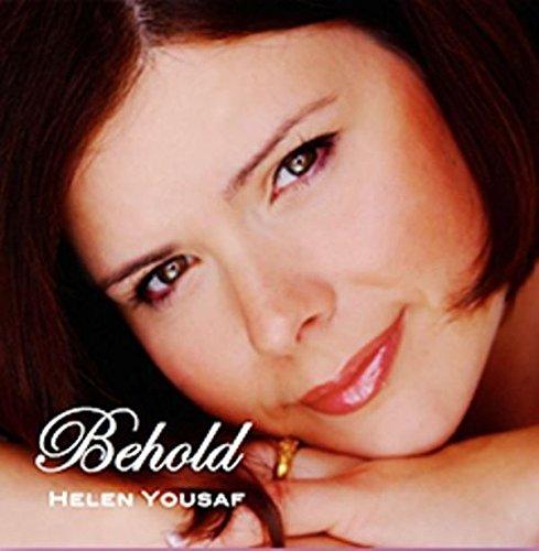Helen Yousaf - BEHOLD