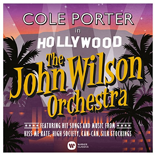 The John Wilson Orchestra - Cole Porter in Hollywood By The John Wilson Orchestra